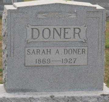 DONER, SARAH A - Fairfield County, Ohio | SARAH A DONER - Ohio Gravestone Photos