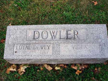 DOWLER, LOYAL DEWEY - Fairfield County, Ohio | LOYAL DEWEY DOWLER - Ohio Gravestone Photos