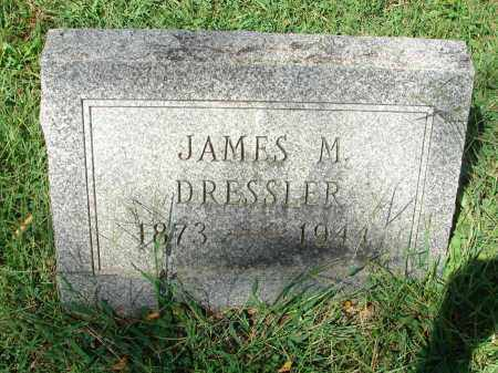 DRESSLER, JAMES M. - Fairfield County, Ohio   JAMES M. DRESSLER - Ohio Gravestone Photos
