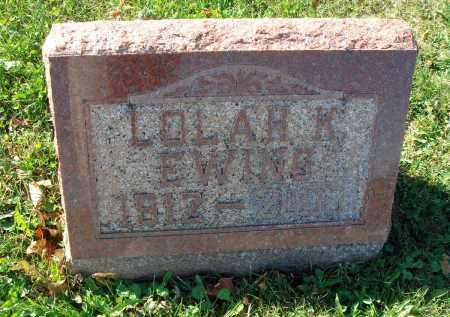 EWING, LOLAH K. - Fairfield County, Ohio | LOLAH K. EWING - Ohio Gravestone Photos