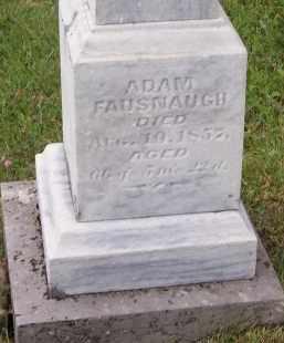 FAUSNAUGH, ADAM - Fairfield County, Ohio | ADAM FAUSNAUGH - Ohio Gravestone Photos