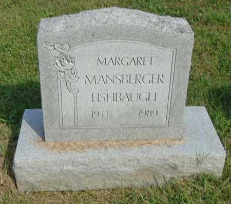 MANSBERGER FISHBAUGH, MARGARET - Fairfield County, Ohio   MARGARET MANSBERGER FISHBAUGH - Ohio Gravestone Photos