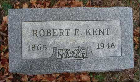 KENT, ROBERT E. - Fairfield County, Ohio | ROBERT E. KENT - Ohio Gravestone Photos