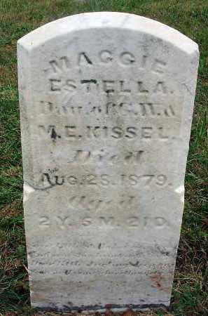 KISSEL, MAGGIE ESTELLA - Fairfield County, Ohio | MAGGIE ESTELLA KISSEL - Ohio Gravestone Photos