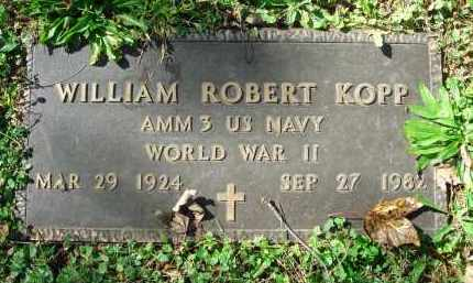 KOPP, WILLLIAM ROBERT - Fairfield County, Ohio | WILLLIAM ROBERT KOPP - Ohio Gravestone Photos