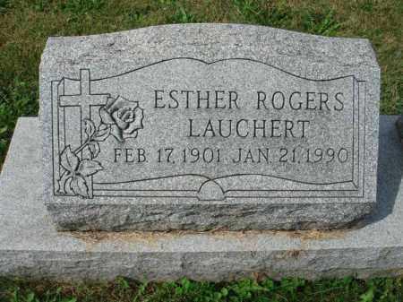 ROGERS LAUCHERT, ESTHER - Fairfield County, Ohio | ESTHER ROGERS LAUCHERT - Ohio Gravestone Photos