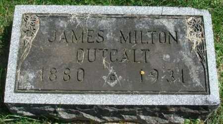 OUTCALT, JAMES MILTON - Fairfield County, Ohio | JAMES MILTON OUTCALT - Ohio Gravestone Photos