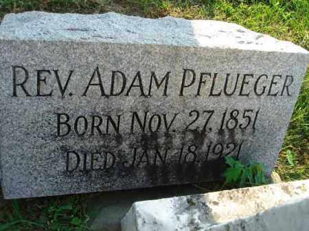 PFLUEGER, ADAM - Fairfield County, Ohio | ADAM PFLUEGER - Ohio Gravestone Photos