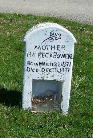BOWER, REBECK - Fayette County, Ohio   REBECK BOWER - Ohio Gravestone Photos