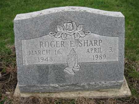 SHARP, ROGER E - Fayette County, Ohio | ROGER E SHARP - Ohio Gravestone Photos