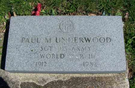 UNDERWOOD, PAUL M - Fayette County, Ohio | PAUL M UNDERWOOD - Ohio Gravestone Photos