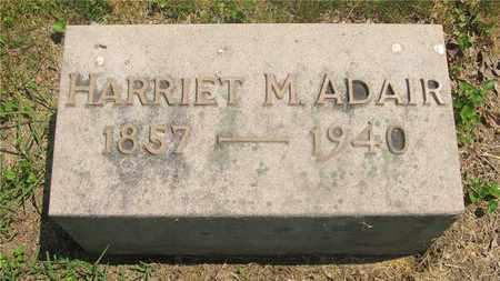ADAIR, HARRIET M. - Franklin County, Ohio | HARRIET M. ADAIR - Ohio Gravestone Photos