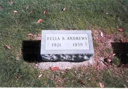 ANDREWS, DELLA R. - Franklin County, Ohio | DELLA R. ANDREWS - Ohio Gravestone Photos