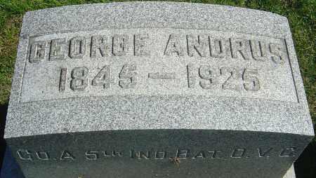 ANDRUS, GEORGE - Franklin County, Ohio | GEORGE ANDRUS - Ohio Gravestone Photos
