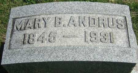 ANDRUS, MARY - Franklin County, Ohio | MARY ANDRUS - Ohio Gravestone Photos