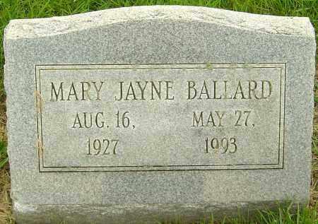 BALLARD, MARY JAYNE - Franklin County, Ohio | MARY JAYNE BALLARD - Ohio Gravestone Photos