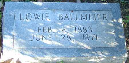 BALLMEIER, LOWIE - Franklin County, Ohio | LOWIE BALLMEIER - Ohio Gravestone Photos