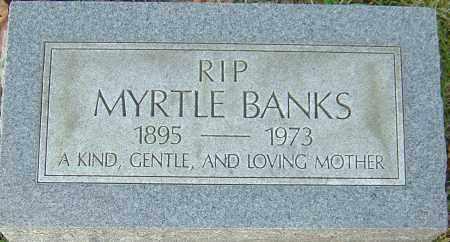 BANKS, MYRTLE - Franklin County, Ohio | MYRTLE BANKS - Ohio Gravestone Photos