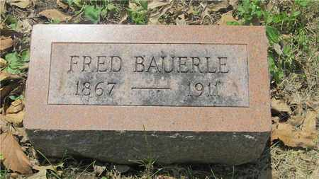 BAUERLE, FRED - Franklin County, Ohio | FRED BAUERLE - Ohio Gravestone Photos