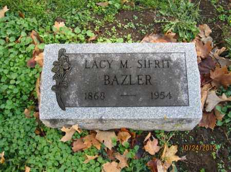 SIFRIT BAZLER, LACY MARIA - Franklin County, Ohio | LACY MARIA SIFRIT BAZLER - Ohio Gravestone Photos