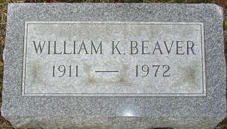 BEAVER, WILLIAM K - Franklin County, Ohio   WILLIAM K BEAVER - Ohio Gravestone Photos