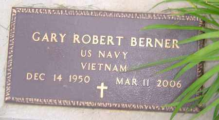 BERNER, GARY ROBERT - Franklin County, Ohio   GARY ROBERT BERNER - Ohio Gravestone Photos