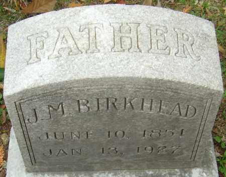 BIRKHEAD, JAMES M - Franklin County, Ohio | JAMES M BIRKHEAD - Ohio Gravestone Photos