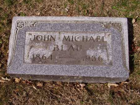 BLAU, JOHN MICHAEL - Franklin County, Ohio | JOHN MICHAEL BLAU - Ohio Gravestone Photos