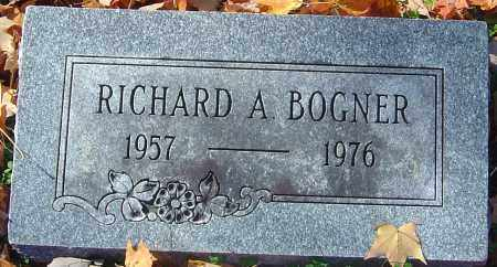 BOGNER, RICHARD A - Franklin County, Ohio | RICHARD A BOGNER - Ohio Gravestone Photos