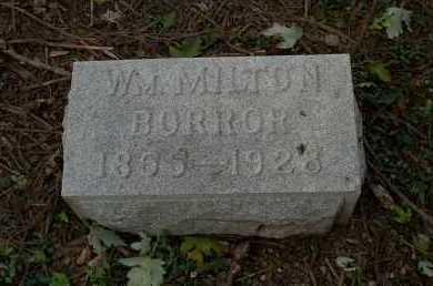 BORROR, WILLIAM MILTON - Franklin County, Ohio   WILLIAM MILTON BORROR - Ohio Gravestone Photos
