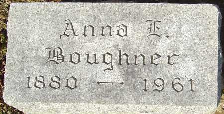 BOUGHNER, ANNA E - Franklin County, Ohio | ANNA E BOUGHNER - Ohio Gravestone Photos