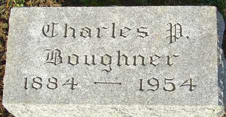 BOUGHNER, CHARLES P - Franklin County, Ohio | CHARLES P BOUGHNER - Ohio Gravestone Photos
