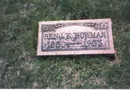 BOWMAN, BENJAMIN E - Franklin County, Ohio | BENJAMIN E BOWMAN - Ohio Gravestone Photos
