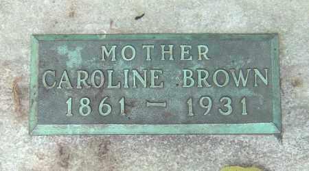 BROWN, CAROLINE - Franklin County, Ohio   CAROLINE BROWN - Ohio Gravestone Photos