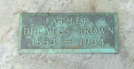 BROWN, DELATUS - Franklin County, Ohio | DELATUS BROWN - Ohio Gravestone Photos