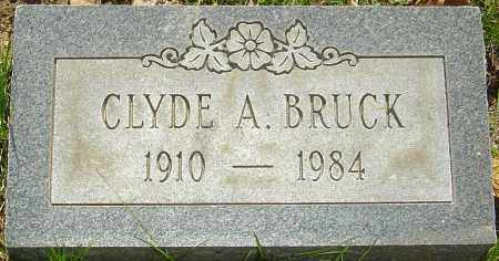 BRUCK, CLYDE A - Franklin County, Ohio   CLYDE A BRUCK - Ohio Gravestone Photos