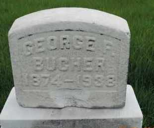 BUCHER, GEORGE F - Franklin County, Ohio   GEORGE F BUCHER - Ohio Gravestone Photos
