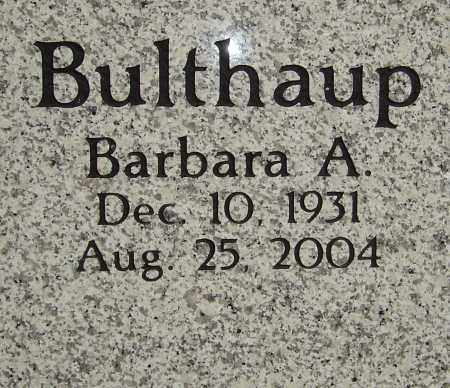 BULTHAUP, BARBARA A - Franklin County, Ohio | BARBARA A BULTHAUP - Ohio Gravestone Photos