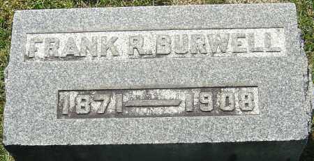 BURWELL, FRANK R - Franklin County, Ohio | FRANK R BURWELL - Ohio Gravestone Photos