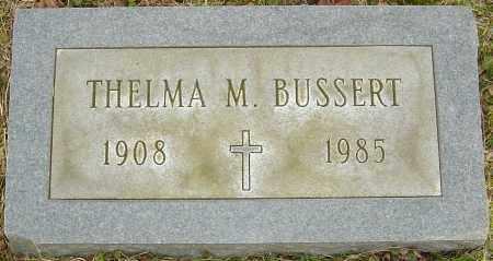 BUSSERT, THELMA M - Franklin County, Ohio | THELMA M BUSSERT - Ohio Gravestone Photos