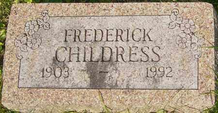 CHILDRESS, FREDERICK - Franklin County, Ohio | FREDERICK CHILDRESS - Ohio Gravestone Photos