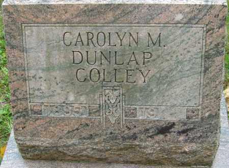 DUNLAP COLLEY, CAROLYN M - Franklin County, Ohio | CAROLYN M DUNLAP COLLEY - Ohio Gravestone Photos