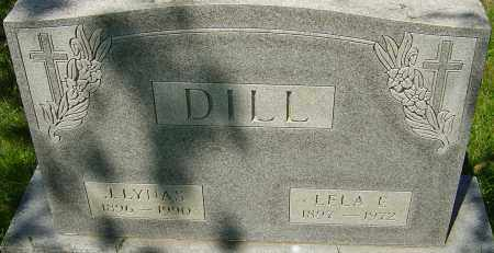 FULLER DILL, LELA - Franklin County, Ohio | LELA FULLER DILL - Ohio Gravestone Photos
