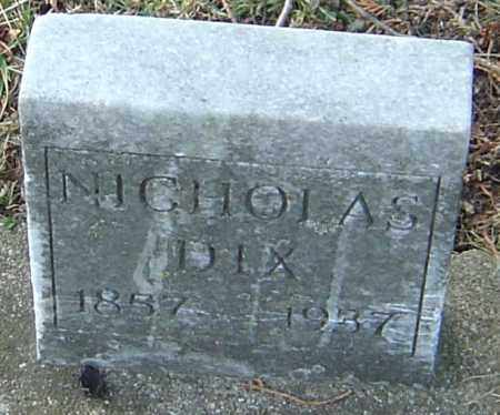 DIX, NICHOLAS - Franklin County, Ohio | NICHOLAS DIX - Ohio Gravestone Photos