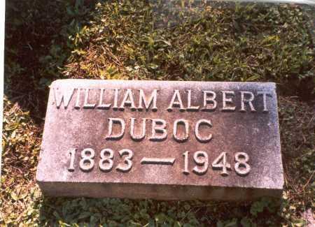 DUBOC, WILLIAM ALBERT - Franklin County, Ohio | WILLIAM ALBERT DUBOC - Ohio Gravestone Photos