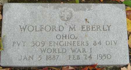 EBERLY, WOLFORD M - Franklin County, Ohio | WOLFORD M EBERLY - Ohio Gravestone Photos