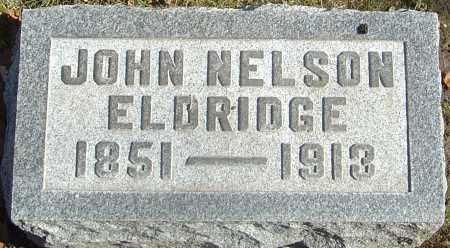 ELDRIDGE, JOHN NELSON - Franklin County, Ohio | JOHN NELSON ELDRIDGE - Ohio Gravestone Photos