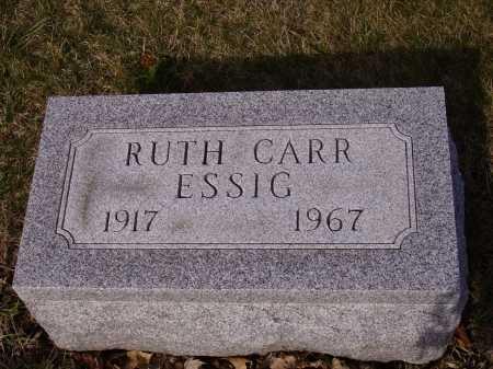 CARR ESSIG, RUTH - Franklin County, Ohio | RUTH CARR ESSIG - Ohio Gravestone Photos
