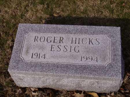 ESSIG, ROGER HICK - Franklin County, Ohio | ROGER HICK ESSIG - Ohio Gravestone Photos