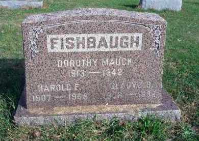 MAUCK FISHBAUGH, DOROTHY - Franklin County, Ohio   DOROTHY MAUCK FISHBAUGH - Ohio Gravestone Photos
